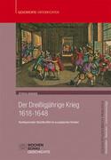 Der Dreißigjährige Krieg (1618-1648)