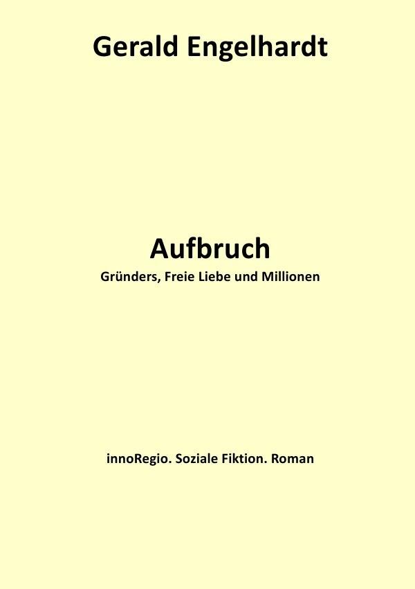 Aufbruch als Buch von Gerald Engelhardt