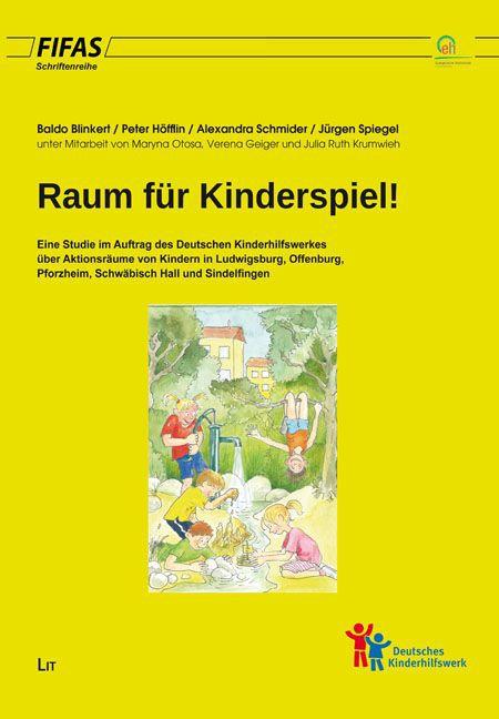 Raum für Kinderspiel! als Buch von Baldo Blinke...
