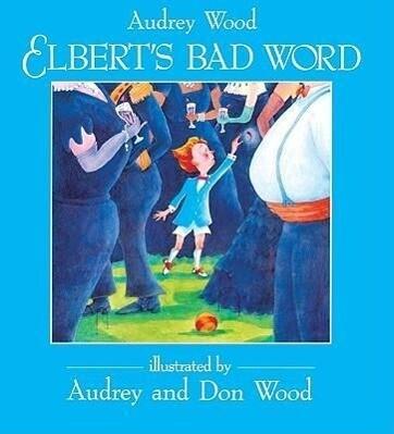 Elbert's Bad Word als Taschenbuch