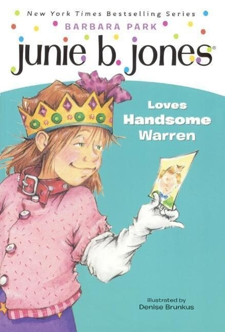 Junie B. Jones Loves Handsome Warren als Taschenbuch
