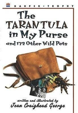 The Tarantula in My Purse: And 172 Other Wild Pets als Taschenbuch