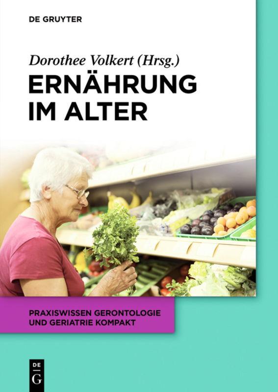 Ernährung im Alter als Buch von Ellen Freiberge...