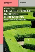 English Syntax in Three Dimensions