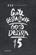 Gute Gestaltung 15 / Good Design 15