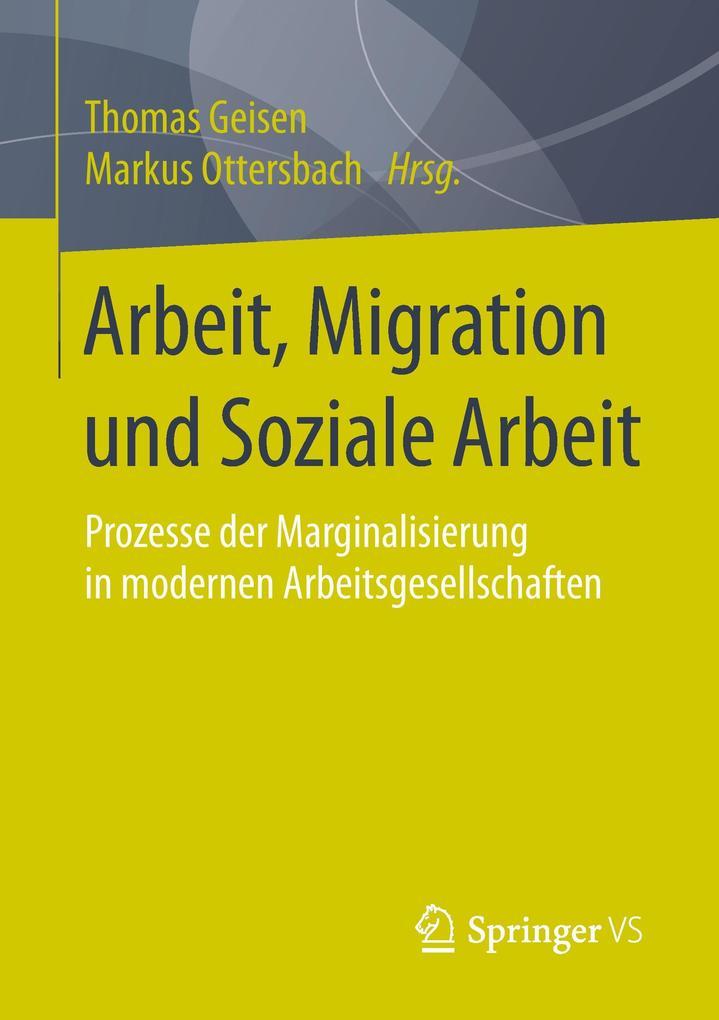Arbeit, Migration und Soziale Arbeit als Buch von
