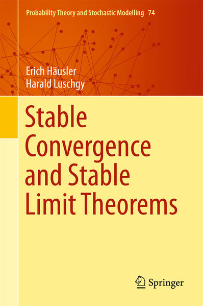 Stable Convergence and Stable Limit Theorems al...