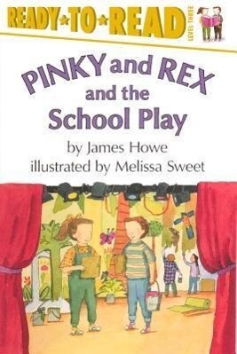 Pinky and Rex and the School Play: Level Three als Taschenbuch