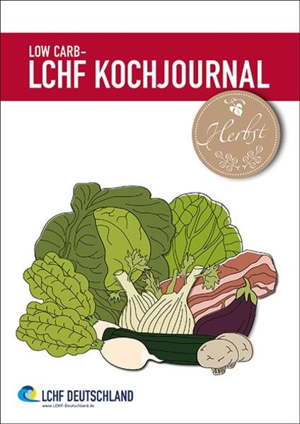 Low Carb - LCHF Kochjournal Herbst als Buch