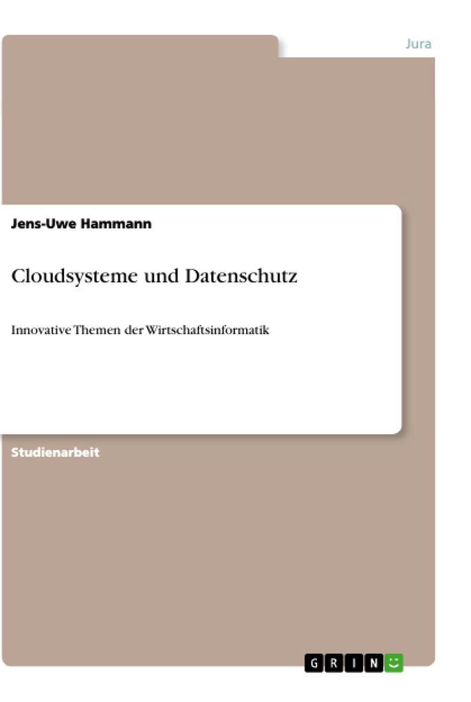 Cloudsysteme und Datenschutz als Buch von Jens-...