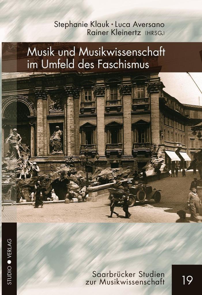 Musik und Musikwissenschaft im Umfeld des Fasch...