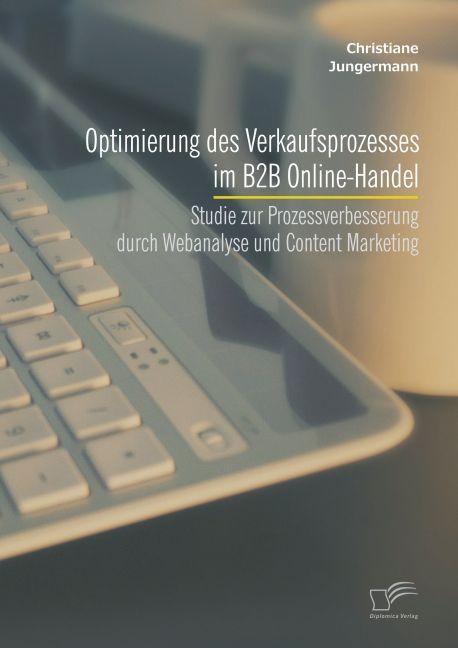 Optimierung des Verkaufsprozesses im B2B Online...