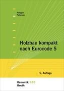 Holzbau kompakt nach Eurocode 5