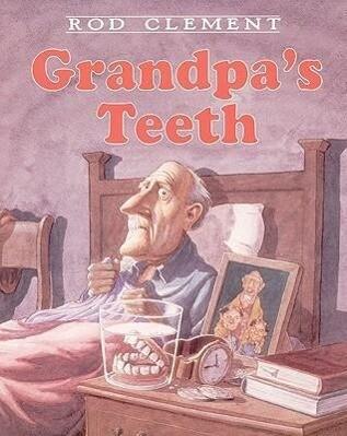Grandpa's Teeth als Taschenbuch