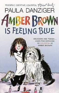 Amber Brown Is Feeling Blue als Taschenbuch
