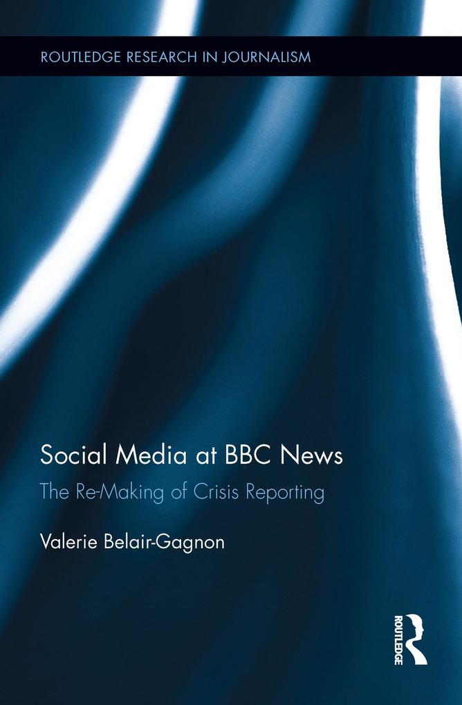 Social Media at BBC News als eBook Download von...