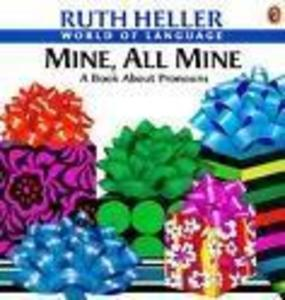 Mine, All Mine: A Book about Pronouns als Buch