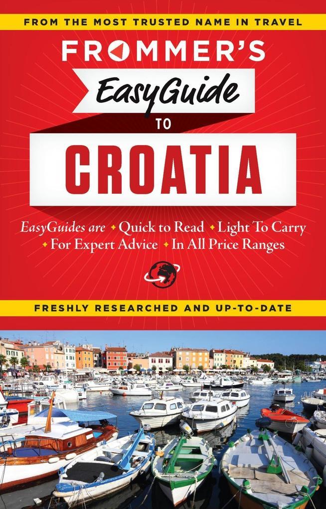 Frommer´s EasyGuide to Croatia als eBook Downlo...