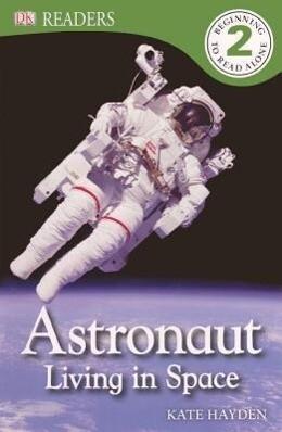 Astronaut: Living in Space als Taschenbuch