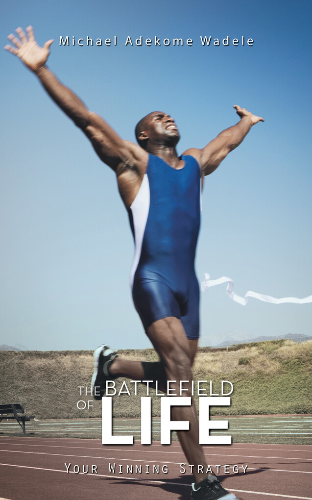 The Battlefield of Life als eBook Download von ...