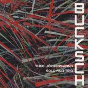 Buksch-Solo & Trio