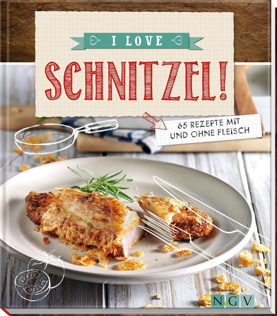 I love Schnitzel! als Buch