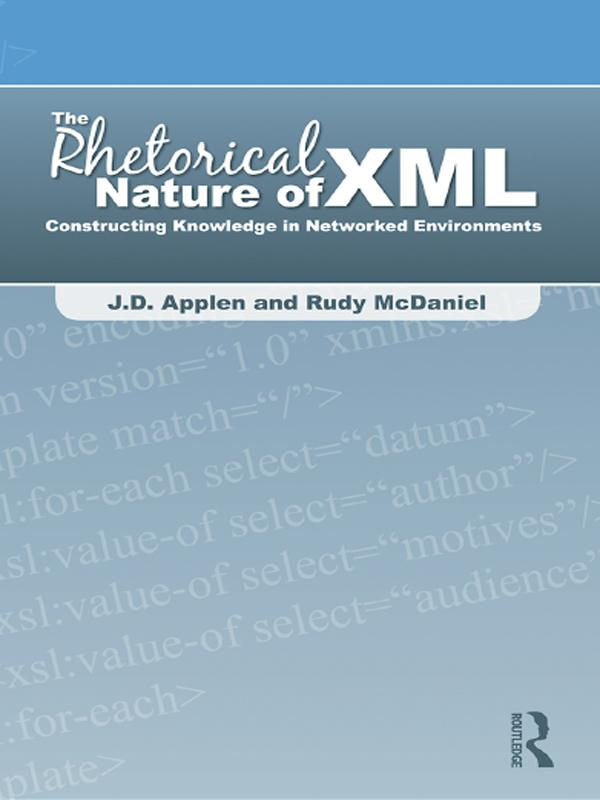 Rhetorical Nature of XML als eBook Download von...