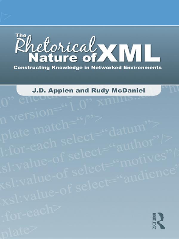 Rhetorical Nature of XML als eBook Download von...