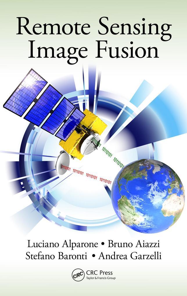 Remote Sensing Image Fusion als eBook Download ...