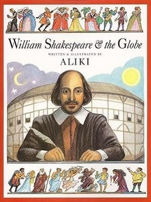 William Shakespeare & the Globe als Taschenbuch