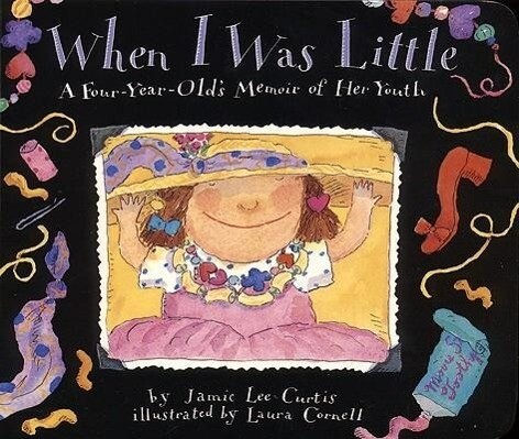 When I Was Little: A Four-Year-Old's Memoir of Her Youth als Taschenbuch