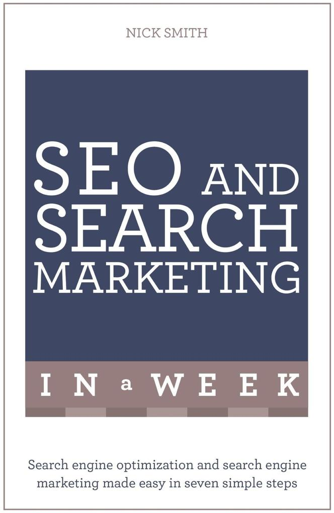 SEO And Search Marketing In A Week als eBook Do...