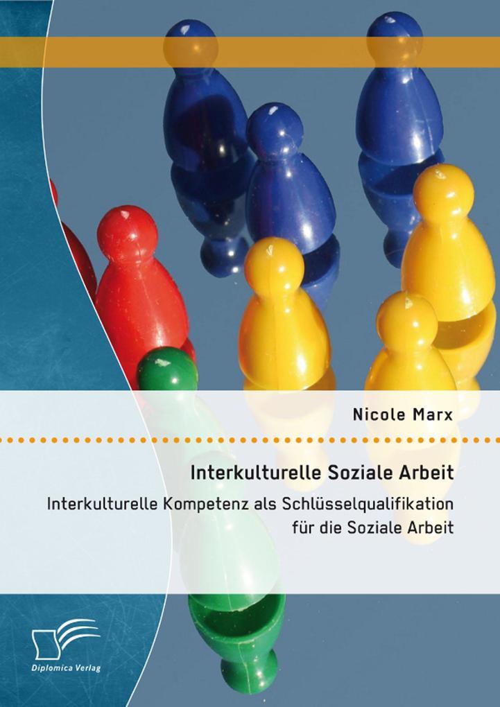 Interkulturelle Soziale Arbeit: Interkulturelle...