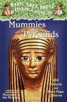 Mummies and Pyramids: A Nonfiction Companion to Magic Tree House #3: Mummies in the Morning als Taschenbuch