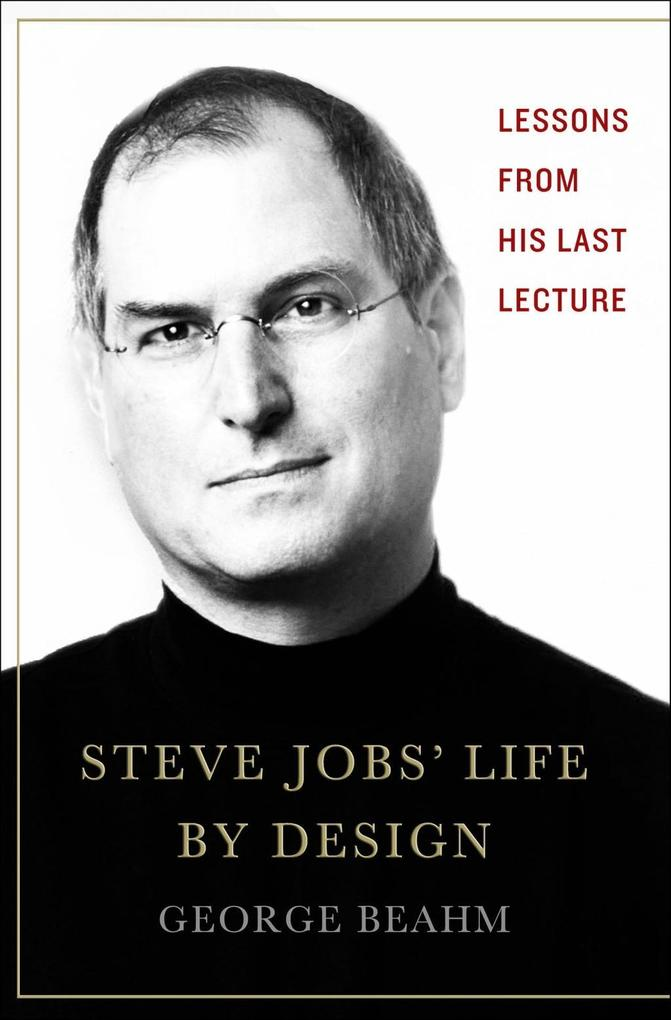 Steve Jobs´ Life By Design als eBook Download v...
