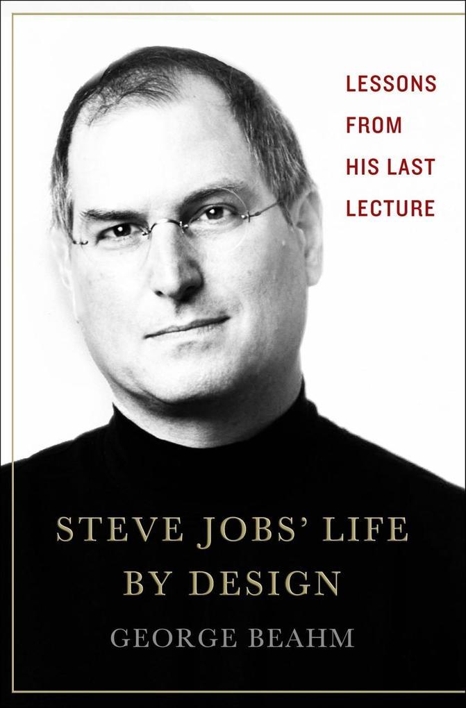 Steve Jobs´ Life By Design als eBook Download v...