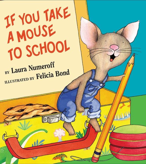 If You Take a Mouse to School als Buch