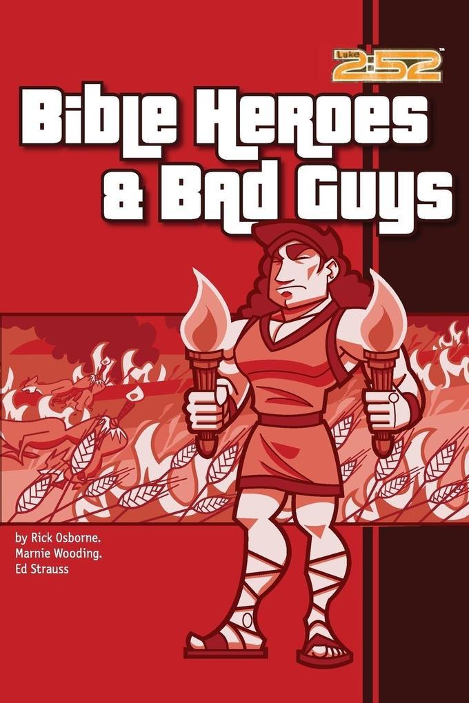 Bible Heroes& Bad Guys als Taschenbuch