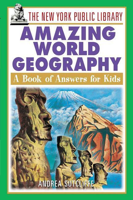 The New York Public Library Amazing World Geography: A Book of Answers for Kids als Taschenbuch