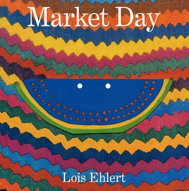 Market Day: A Story Told with Folk Art als Taschenbuch