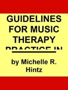 Guidelines for Music Therapy Practice in Develo...