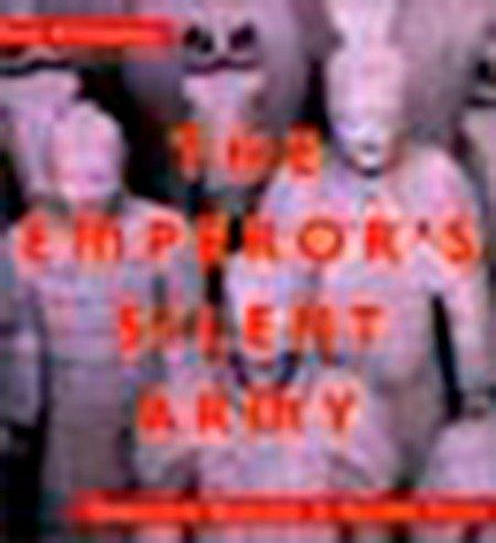 The Emperor's Silent Army: Terracotta Warriors of Ancient China als Buch