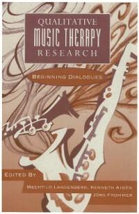 Qualitative Music Therapy Research als eBook Do...
