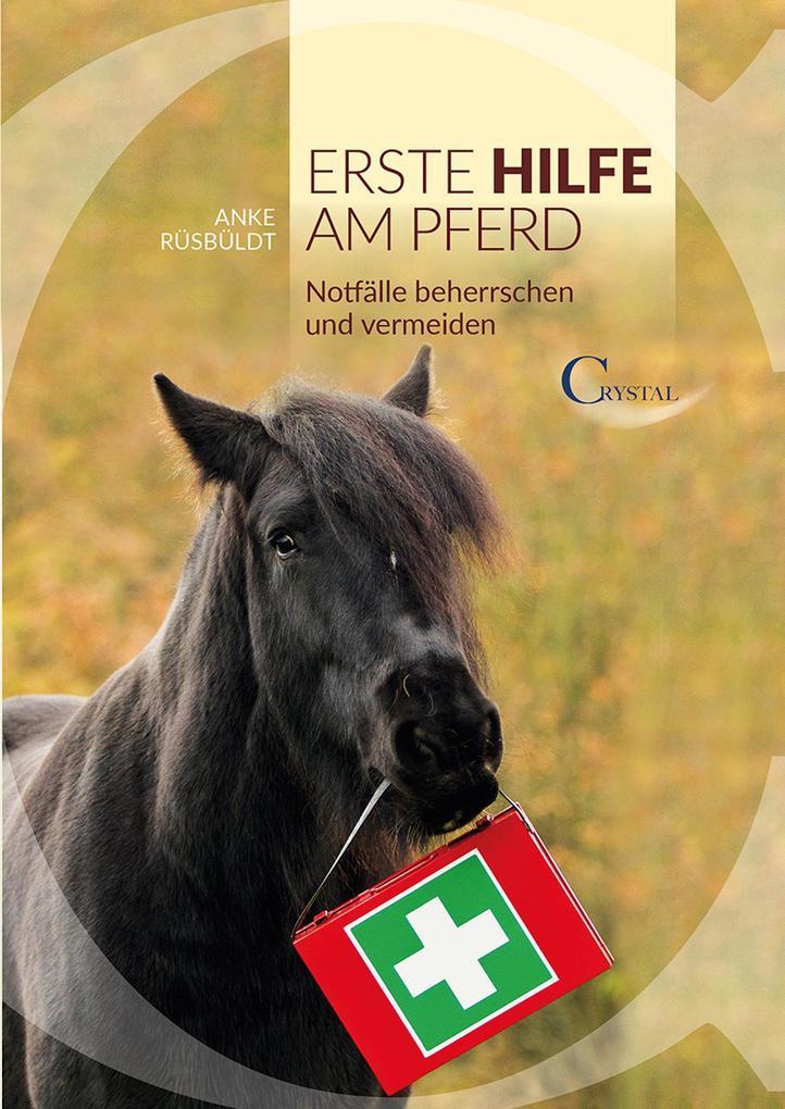 Erste Hilfe am Pferd als eBook Download von Ank...