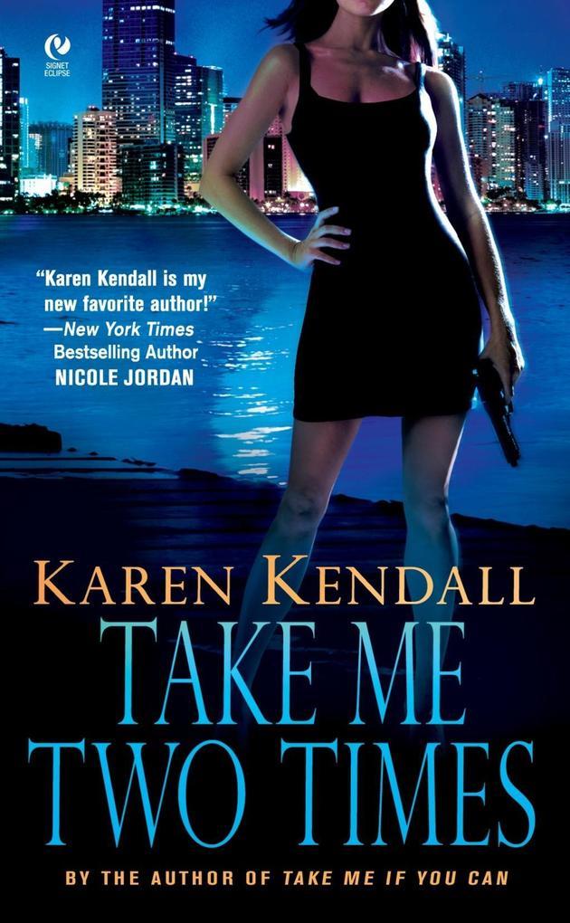 Take Me Two Times als eBook Download von Karen ...