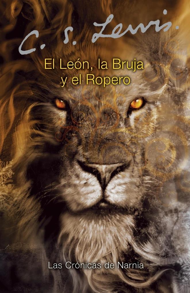 El León, la bruja y el ropero als Taschenbuch