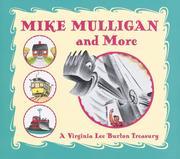 Mike Mulligan and More: A Virginia Lee Burton Treasury