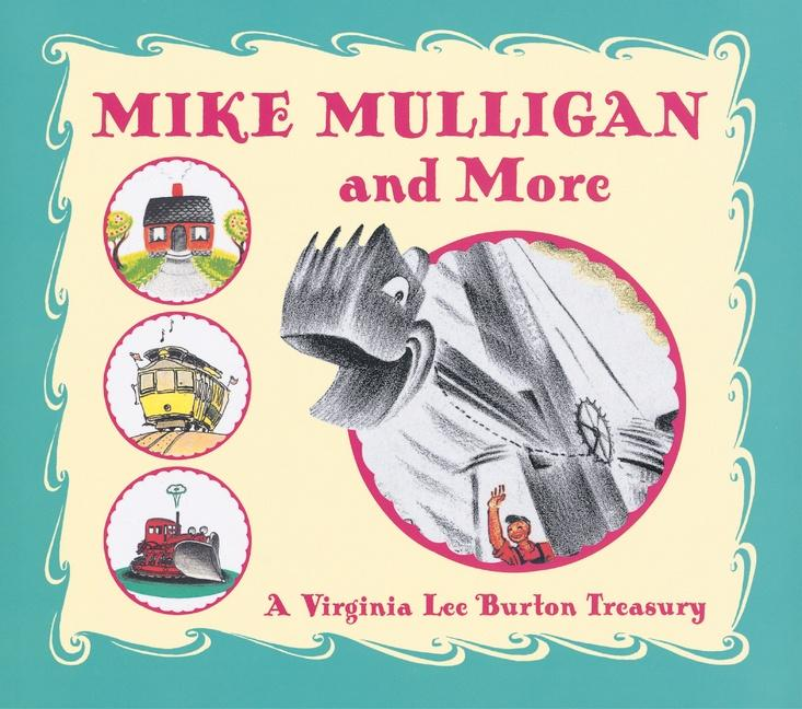 Mike Mulligan and More: A Virginia Lee Burton Treasury als Buch
