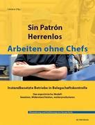 Sin Patrón - Herrenlos - Arbeiten ohne Chefs