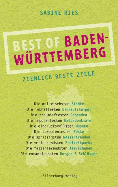 Best of Baden-Württemberg als Buch von Sabine Ries